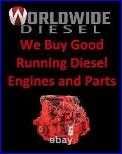 2015 Cummins ISB 6.7 Diesel Engine, 260HP, Approx. 212K Miles. All Complete